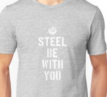 Steel Be with You - Fallout Brotherhood Of Steel Unisex T-Shirt