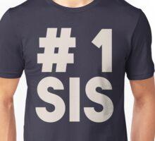 #1 Sis (Number One Sister) - Best Sibling Friend Unisex T-Shirt