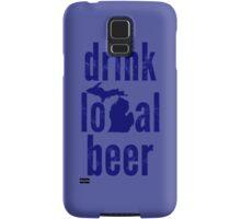 Drink Local Beer (MI) Samsung Galaxy Case/Skin