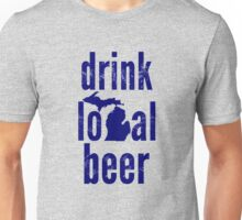 Drink Local Beer (MI) Unisex T-Shirt