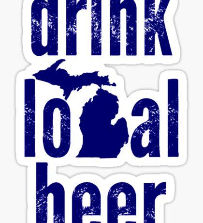 Drink Local Beer (MI) Sticker