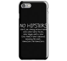 No Hipsters. Er... Hamsters. iPhone Case/Skin