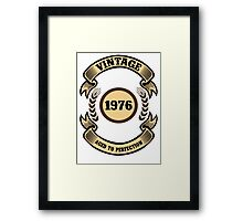 Vintage 1976 Aged To Perfection Framed Print