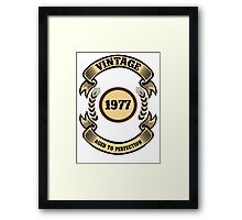 Vintage 1977 Aged To Perfection Framed Print