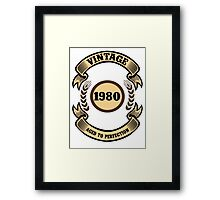 Vintage 1980 Aged To Perfection Framed Print