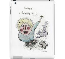 Does Brexit mean Breaks It? iPad Case/Skin