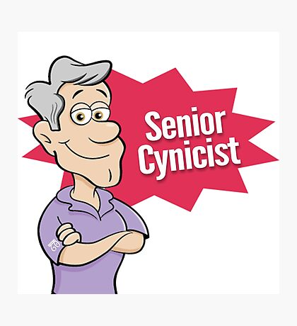 Senior Cynicist by Starts at 60 Photographic Print