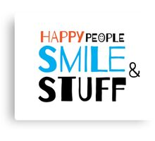 Happy people smile and stuff Canvas Print