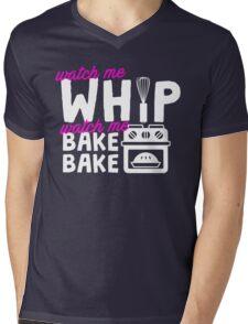 Watch Me Whip Watch Me Bake Bake Mens V-Neck T-Shirt