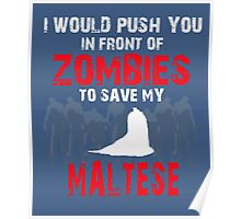 Front Of Zombies Maltese Poster