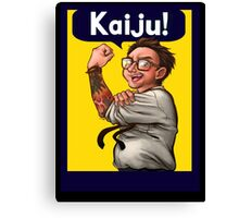 "We Can ""KAIJU!"" (What?) Canvas Print"
