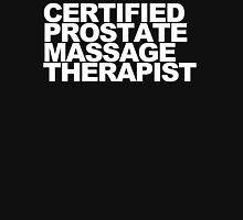 Certified Prostate Massage Therapist Unisex T-Shirt