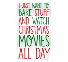 Bake Stuff And Watch Christmas Movies Poster