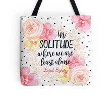 Byron Solitude Quote Tote Bag