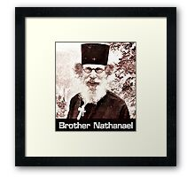 Brother Nathanael #4 Framed Print