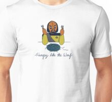 Hungry Like The Worf Unisex T-Shirt