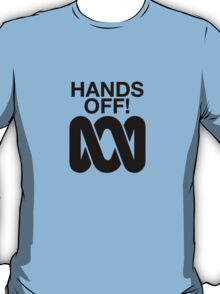 Hands Off the ABC T-Shirt