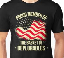PROUD MEMBER OF - THE BASKET OF DEPLORABLES Unisex T-Shirt