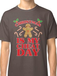 Christmas Is My Cheat Day Classic T-Shirt