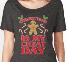 Christmas Is My Cheat Day Women's Relaxed Fit T-Shirt