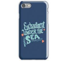 Enchantment Under The Sea iPhone Case/Skin