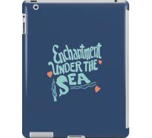 Enchantment Under The Sea iPad Case/Skin
