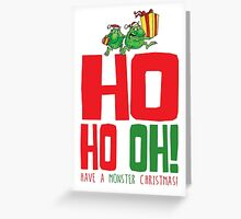 Ho Ho Oh Terrible two!  Greeting Card