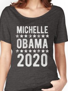 Michelle Obama For President 2020 Women's Relaxed Fit T-Shirt