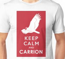 Keep Calm and Carrion Unisex T-Shirt