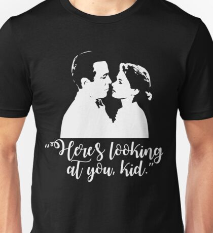 Casablanca - Here's Looking at You Kid Unisex T-Shirt