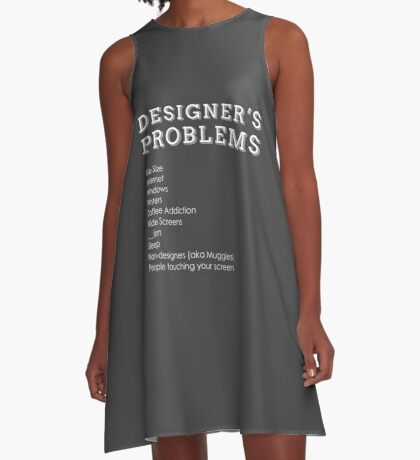 Designer's Problems A-Line Dress
