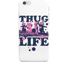 Thug Life iPhone Case/Skin