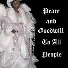 Peace and Goodwill to All People Christmas Card  by Heather Friedman