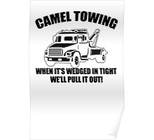 Camel Towing Mens T-Shirt Tee Funny Tshirt Tow Service Toe College Humor Cool Poster