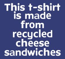 This t-shirt is made from recycled cheese sandwiches by onebaretree