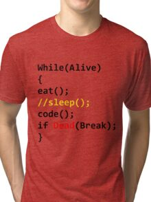 While Loop Life Tri-blend T-Shirt