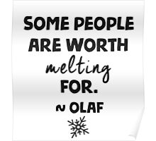Some people are worth melting for - Olaf Poster