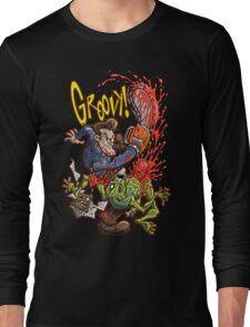 GROOVY! Long Sleeve T-Shirt