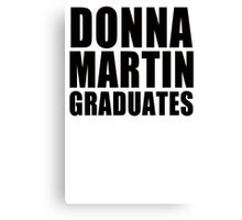 Donna Martin Graduates T-Shirt 90210 TV TEE Retro Funny hip Beverly Hills CA Canvas Print