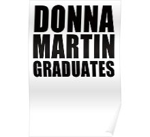 Donna Martin Graduates T-Shirt 90210 TV TEE Retro Funny hip Beverly Hills CA Poster