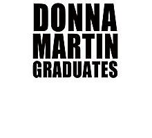 Donna Martin Graduates T-Shirt 90210 TV TEE Retro Funny hip Beverly Hills CA Photographic Print