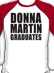 Donna Martin Graduates T-Shirt 90210 TV TEE Retro Funny hip Beverly Hills CA T-Shirt