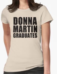 Donna Martin Graduates T-Shirt 90210 TV TEE Retro Funny hip Beverly Hills CA Womens Fitted T-Shirt