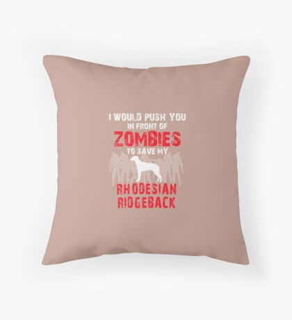 Front Of Zombies Rhodesian Ridgeback Throw Pillow
