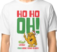 Ho Ho OH NO!!! Classic T-Shirt