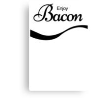 ENJOY BACON TSHIRT Funny Humor Pork TEE COKE FOOD Rude Offensive Meat Breakfast Canvas Print