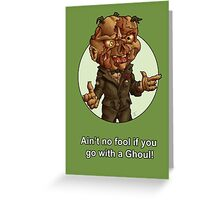 Go with a Ghoul Greeting Card
