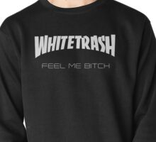 Whitetrash Pullover