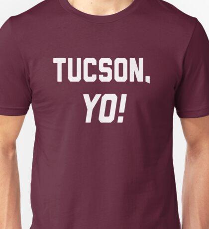 Tucson, YO! Unisex T-Shirt
