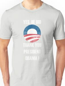 Thank You Obama ! Unisex T-Shirt